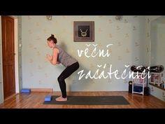 17 MINUT JÓGY | Pro věčné začátečníky - YouTube Yoga Fitness, Health Fitness, Move Your Body, Pilates, Health And Beauty, Cardio, Victoria, Exercise, Workout
