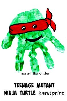 Messy Little Monster: Teenage Mutant Ninja Turtles Handprint Craft