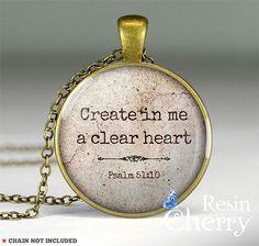 """Create in me a clear heart"" plz!"