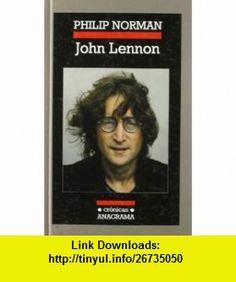 John Lennon (9788433925862) Philip Norman , ISBN-10: 8433925865  , ISBN-13: 978-8433925862 ,  , tutorials , pdf , ebook , torrent , downloads , rapidshare , filesonic , hotfile , megaupload , fileserve