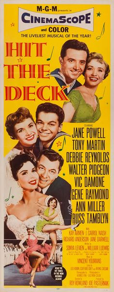 Hit the Deck Debbie Reynolds, Jane Powell Old Movie Posters, Classic Movie Posters, Original Movie Posters, Movie Poster Art, Classic Movies, Cinema Posters, Old Movies, Vintage Movies, Great Movies
