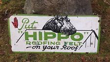 Rare Vintage 1930's ~ Put HIPPO Roofing Felt~ Construction Porcelain Sign