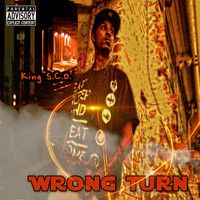 Wrong Turn x King S.C.O. Produced x Precise Thoughts by 3Kingz Ent Music Page on SoundCloud