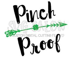 *FREE* Saint Patrick's Day Pinch Proof Cutting File in SVG, EPS, DXF, JPEG, and PNG for Cricut and Silhouette machines