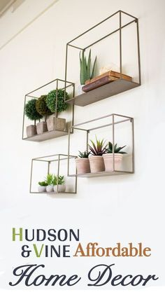 Affordable home decor at Hudson and Vine. Click to shop stylish wall organization. Perfect for real or faux plants, frames, momentums, candles, and more! Home decors for your one of kind interior decorating style. Farmhouse, modern, rustic, industrial? We got you covered. Orders over $100 ship free.