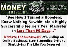 Newbie Marketer Goes From 0 To $100,000 in 90 Days With The Money Trigger, Copy It To Make 5 Figures A Month.