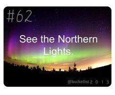 Bucklist See The Northern Lights, Before I Die, Bucketlist Ideas, Challenge Accepted, Bucket Lists, Life Goals, Friendship, Husband, Journey