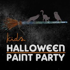 Kids Halloween Paint Party, Paintlounge, Markham Fall Family, Paint Party, Family Activities, Halloween Kids, Poster, Painting, Painting Art, Paintings, Posters