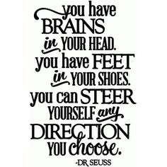 Silhouette Design Store: you can steer yourself any direction you choose - vinyl phrase
