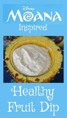Disney Moana Inspired Healthy Fruit Dip Recipe