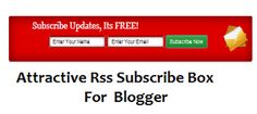Attractive Rss Subscribe Box For Blogger | Blogger Trix | Blogger Tips and Tricks | Free Templates