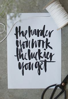 The Harder You Work, the Luckier You Get (blog post 'Do What You Love: The Only Way Is Up' by apairandaspare, via Flickr)