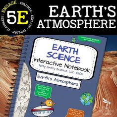 Science Interactive Notebook - Earth's AtmosphereStudents (and teachers) will love the activities from this next chapter in the Earth Science Interactive Notebook Series: Earths Atmosphere. Each chapter in the series will showcase many activities for the students (both middle and high school) to process the information given by teachers.