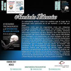 El Hombre Tecnológico y el Síndrome Blade Runner de Santiago Navajas Gómez de Aranda