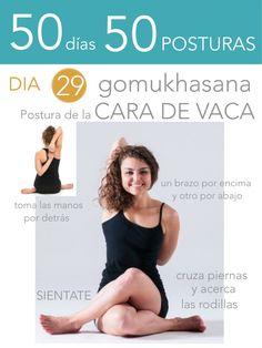 ૐ YOGA ૐ ૐ ASANAS ૐ ૐ Gomukhasana ૐ 50 días 50 posturas. Día 29. Postura de la Cara de Vaca