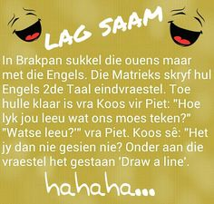 Afrikaans You Funny, Funny Jokes, Family Qoutes, Afrikaanse Quotes, Everyday Quotes, Some People Say, Funny Clips, Pretty Words, Twisted Humor