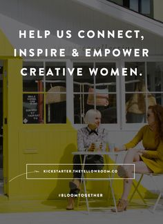 Help empower creative women / Yellow conference