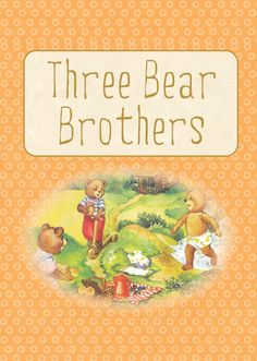 Printable ESL Book: Three Bear Brothers (3rd-4th grade)