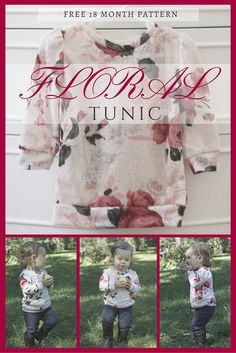 Floral Tunic Tutorial and Free 18 Month Pattern