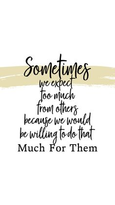 Expectations leads to disappointments Quotable Quotes, Wisdom Quotes, Quotes To Live By, Me Quotes, Motivational Quotes, Inspirational Quotes, Mommy Quotes, Hes Mine, Meaningful Quotes
