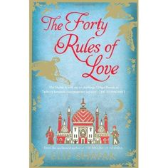 The 40 rules of Love by Elif Shafak heard an interview of NPR World Book Club. Want to read this!