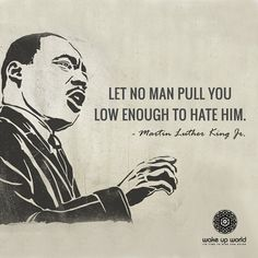 Donald Trump, listen up!  No matter how much drivel you spew, you will never make me hate. EVER. No one can anymore. I choose love.