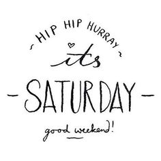 Have a nice saturday!