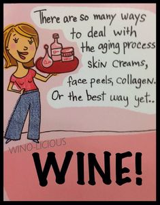 #Wine the key ingredient to aging beautifully!