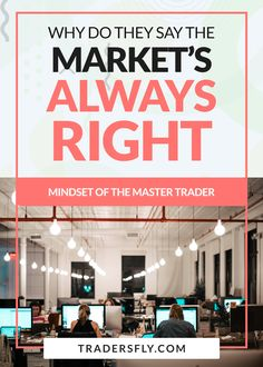 Trading Mindset - Are you wondering why they say the market is always right? Find out here! #tradingtips Stock Market Basics, Dividend Stocks, Stock Charts, Investing In Stocks, Risk Management, Educational Videos, Free Training, Make More Money, Mindset