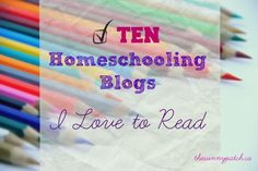 A list of my favorite homeschooling blogs. If you're a homeschool mom add these blogs to your reading list!