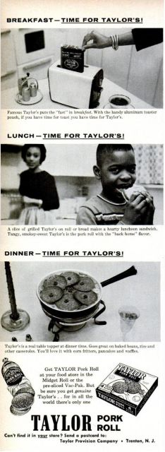 Taylor's Pork Roll by Taylor Provision Company Advertisement - Ebony Magazine, April, 1960 Vintage Ephemera, Vintage Ads, Vintage Posters, Taylor Pork Roll, Canned Meat, Breakfast Time, How To Make Bread, Have Time, How To Look Better