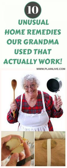 10 UNUSUAL HOME REMEDIES OUR GRANDPARENTS USED THAT ACTUALLY WORK! » Plain Live