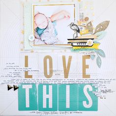 #papercrafting #scrapbook #layout - Love This Scrapbook Page using Maggie Holmes Confetti-1