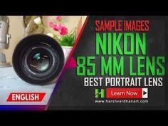 Nikon 85 mm 1.8 G Lens- Sample Images - Harsh Vardhan Art