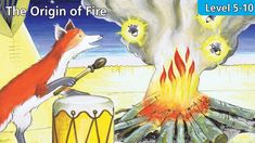 Level 5-10 The Origin of Fire   Kids' Classics Readers from Seed Learning