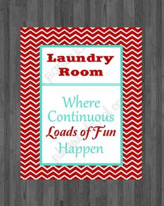 Laundry decor Laundry Room Continuous loads of fun red and turquoise laundry printable by ThePaperLace, $5.00