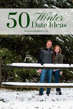50 Winter Date Ideas! SO MANY great ideas for fun winter dates!