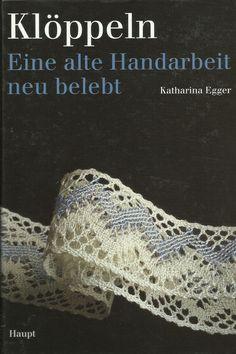 Klöppeln - Eine alte Handarbeit neu belebt von Katharina Egger Crochet Earrings, Crochet Hats, Dyi, Ebay, Filing Cabinets, Computer File, Gift Crafts, Breien, Basteln