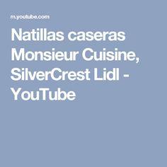 Natillas caseras Monsieur Cuisine, SilverCrest Lidl - YouTube