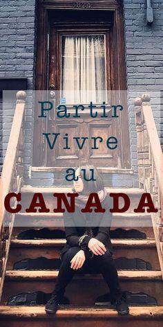 Partir vivre au Canada - Interview de Justine, française expatriée à Montréal depuis un an Voyage Montreal, Quebec Montreal, Pvt Canada, Info Canada, Immigration Canada, Camping Gifts, I Want To Travel, France, Canada Travel