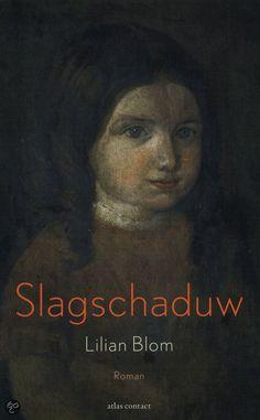Lilian Blom, Slagschaduw | Besproken in map 16A