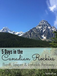 Headed to the Canadian Rockies? Here's a travel guide to Banff National Park, Jasper National Park and the Icefields Parkway in Alberta, Canada. Tips on where to go, where to hike and where to stay.