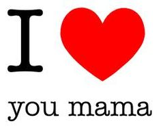 103 Best I Love U Mama Images Mom Quotes Mother Quotes I