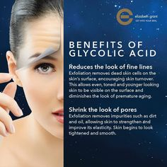 2 great reasons to use Glycolic Acid in your skin care routine. Benefits of Glycolic Acid by Elizabeth Grant