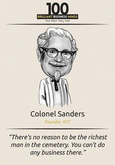 Colonel Sanders - Inspirational Quote