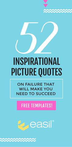 52 Inspirational Picture Quotes on Failure that will Make You Succeed - Free Templates!