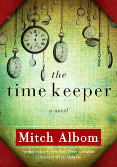 The Time Keeper by Mitch Albom #Valentines