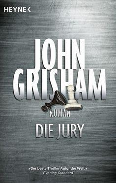 """John Grisham zählt zu den erfolgreichsten Thriller-Autoren der Welt. Alles begann jedoch mit einem Fall von Selbstjustiz in """"Die Jury""""."""