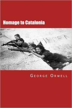 Homage to Catalonia: George Orwell, Will Jonson: 9781505818390: Amazon.com: Books