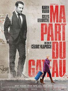 Ma part du gâteau est un film français réalisé par Cédric Klapisch, sorti le 16 mars 2011 (en = My Piece of the Pie)